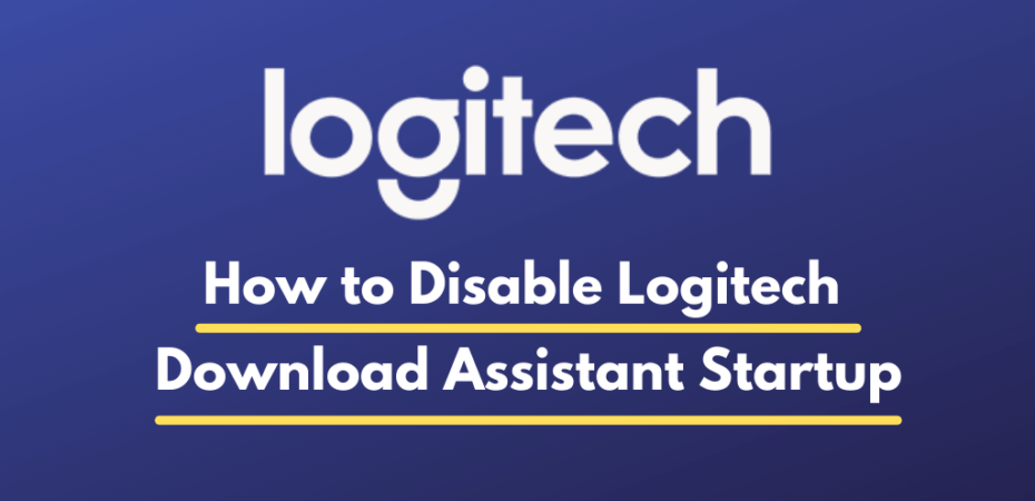 How to Disable Logitech Download Assistant Startup