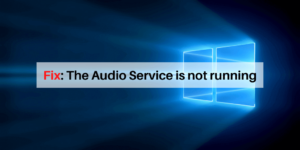 the audio service is not running